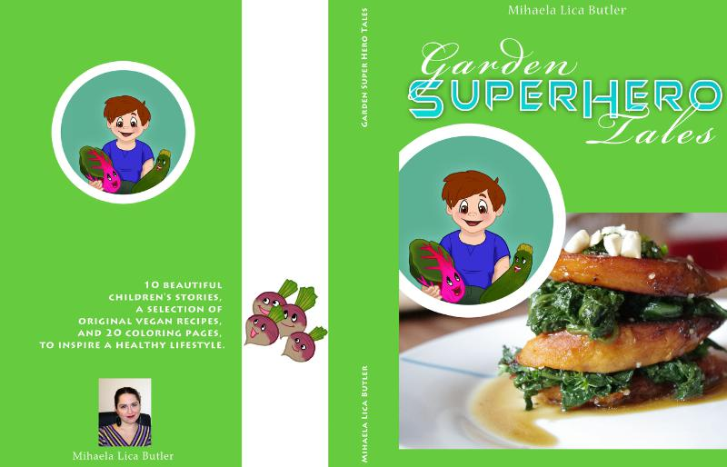 MIHAELA LICA BUTLER GARDEN SUPER HERO TALES